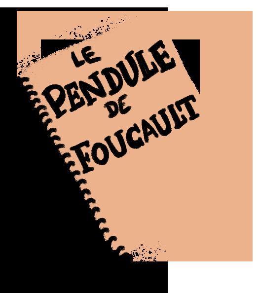 Cahier Le Pendule de Foucault