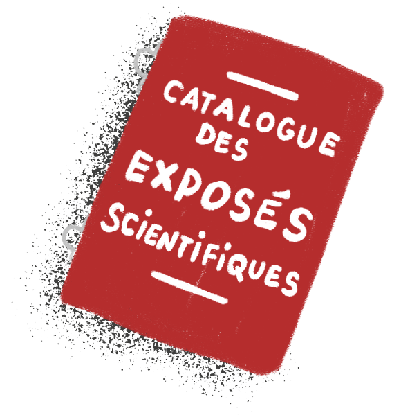 Catalogue des exposés scientifiques