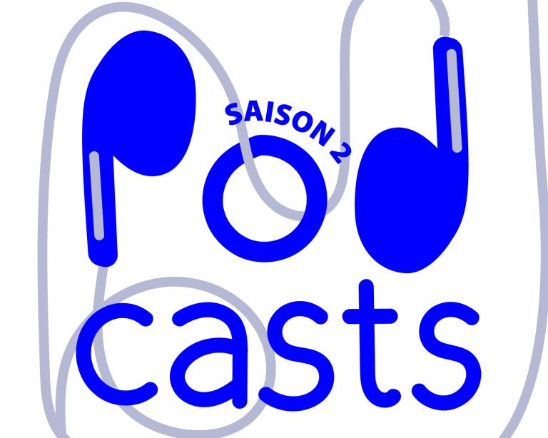 Podcasts – Sciences, Arts et Curiosités – Saison 2
